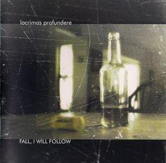 Lacrimas Profundere - Fall, I Will Follow
