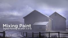 Digital Painting 101- (3 of 5) - Mixing Paint