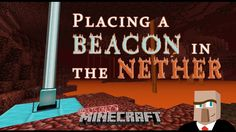 Often people attempt to place a Minecraft beacon in the nether ... and it doesn't work. As a result, they believe it simply can't be done. On the contrary, it's actually quite easy to create a functioning beacon in the nether provided you know a couple of the simple tricks you'll find in this video.