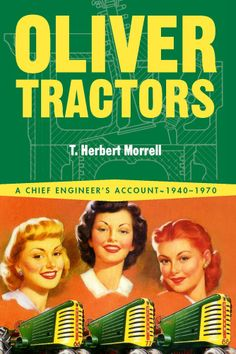 Oliver Tractors Book by T. Herbert Morrell