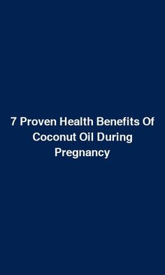 7 Proven Health Benefits Of Coconut Oil During Pregnancy Yeast Infection During Pregnancy, Tooth Decay In Children, Lactating Mother, Coconut Health Benefits, American Heart Association, Coconut Oil Uses, Morning Sickness, Heartburn