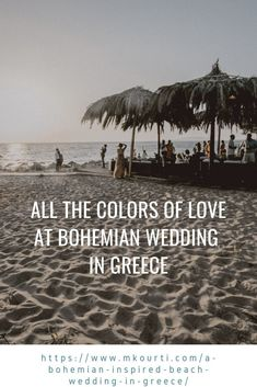 A Beach Wedding, Bohemian Style. The key ingredients are sunshine, flowers, floaty dresses, and a relaxed and carefree atmosphere. It's simply the best way to capture the magic of summer and create amazing memories that will last forever. Bohemian Beach Wedding, Chic Wedding, Wedding Tips, Bohemian Style, Summer Wedding, Greece Destinations, Greece Wedding, Dance The Night Away, Best Day Ever