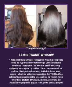 SPRAWDZONY PRZEPIS NA LAMINOWANIE WŁOSÓW! Beauty Care, Diy Beauty, Beauty Hacks, Beauty Recipe, Natural Cosmetics, Bad Hair, Beauty Secrets, Hair Hacks, Health And Beauty
