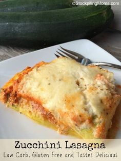 Zucchini Lasagna is Low Carb, Gluten Free and Delicious with only 8 points plus per serving.