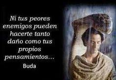 YO PUEDO, YO SOY: NI TUS PEORES ENEMIGOS... - BUDA