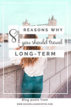 Best things about leaving everything to travel for a long term, and why you should do it too! #lifestyletravel #longtermtravel #travellife