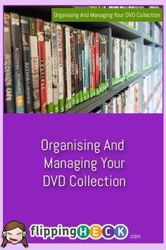 Organising and Managing your DVD collection - Do you have piles of DVDs stuck in random corners all over your house? Can you find the DVD you're really in the mood to watch quickly or do you give up and watch whatever's already in the DVD player? This article gives you some simple ways to organise your collection and track what you own and watch