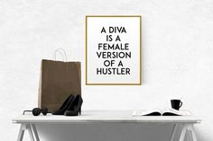 Diva is a female version of a hustler print PRINTABLE von TypoWorld