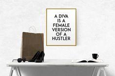 Diva is a female version of a hustler print PRINTABLE von TypoWorld