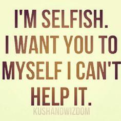 Selfish idea, ended love is hard