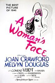 A Woman's Face (1941) Poster - this movie is incredible!