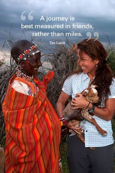 """""""A journey is best measured in friends rather than miles."""" Tim Cahill, Author — at Tanzania, Africa. #quote #travel"""