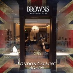 London's Calling!!!    Browns opens in Westfield London. We are proud to announce the opening of our second store in London! Join us for a glass of champagne and view our spectacular diamond jewellery, next time you're in town.