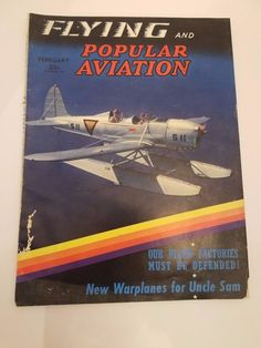 Flying & Popular Aviation Magazine 1941 World War II New Warplanes for Uncle Sam