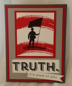 For Your Country, Words of Truth and Work of Art stamp sets from Stampin' Up!