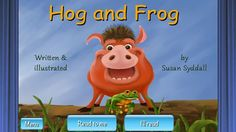 FREE app March 22nd (reg 2.99) Hog and Frog, an interactive illustrated children's audio book