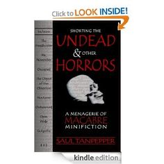 Eight terrifying tales of the Undead and the Unliving.