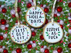 Ideas Funny Christmas Ornaments Diy For 2019 Funny Christmas Ornaments, Christmas Quotes, Diy Christmas Ornaments, Christmas Signs, Christmas Humor, Holiday Crafts, Christmas Bulbs, Christmas Decorations, Crochet Christmas