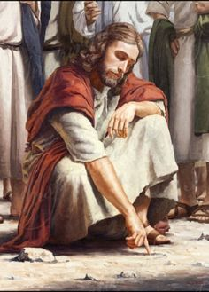 Jesus stooped down, and with his finger wrote on the ground, as though he heard…