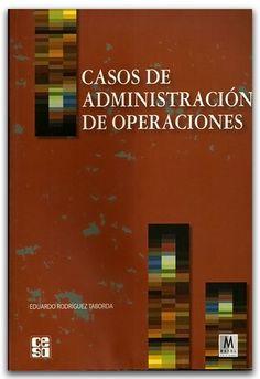 Casos de administración de operaciones - Ediciones Mayol    http://www.librosyeditores.com/tiendalemoine/administracion/2463-casos-de-administracion-de-operaciones.html    Editores y distribuidores.