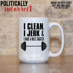 Clean Jerk Snatch Weightlifting Mug Funny Weightlifting Gift Crossfit Gifts, Crossfit Humor, Framed Quotes, Sign Quotes, Snatch Weightlifting, Weight Lifting Humor, Diy Gifts For Dad, Face Mug, Me Clean