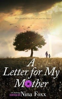 Memories From Books: A Letter for My Mother, Nina Foxx (editor)