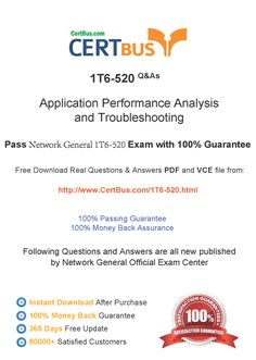 Candidate need to purchase the latest NetworkGeneral 1T6-520 Dumps with latest NetworkGeneral 1T6-520 Exam Questions. Here is a suggestion for you: Here you can find the latest NetworkGeneral 1T6-520 New Questions in their NetworkGeneral 1T6-520 PDF, NetworkGeneral 1T6-520 VCE and NetworkGeneral 1T6-520 braindumps. Their NetworkGeneral 1T6-520 exam dumps are with the latest NetworkGeneral 1T6-520 exam question. With NetworkGeneral 1T6-520 pdf dumps, you will be successful.