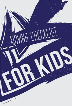 Make moving a positive experience for you and a fun one for your kids! Involve them in the process with our moving checklist for kids 10 and under. Moving List, Im Moving On, Moving Checklist, Kids Checklist, Moving Day, Moving House, Home Buying Tips, Buying A New Home, Moving Organisation