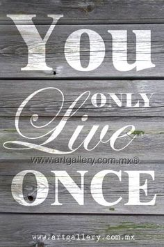 YOLO You Only Live Once Available and ship everywhere  Quote / cita / frase / enjoy / life