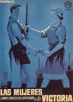 """Cartel de propaganda republicana. Autor: Babiano [Desiderio Babiano Lozano Olivares, 1909-1985]. Texto del cartel: """"Las Mujeres somos capaces de contribuir a la Victoria."""" PCE, 1937."""