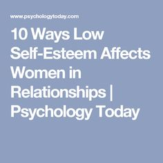 How low self esteem affects relationships