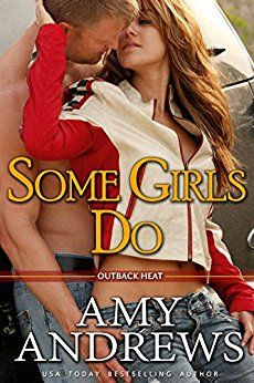 #FREE #Kindle #eBook (Jun/14) Some Girls Do by Amy Andrews #Romance #Westerns #Contemporary #ebooks #book #books #deals #AD Some Girls Do (Outback Heat Book 1)