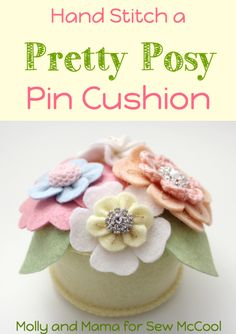 Pretty Posy Pin Cushion tutorial - Molly and Mama for Sew McCool