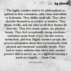 The Highly Sensitive Tend To Be Philosophical Or Spiritual - themindsjournal. The Words, Infp, Sensitive People Quotes, Highly Sensitive Person Traits, Being Sensitive, Reiki, Empath Abilities, Intuitive Empath, Empath Traits