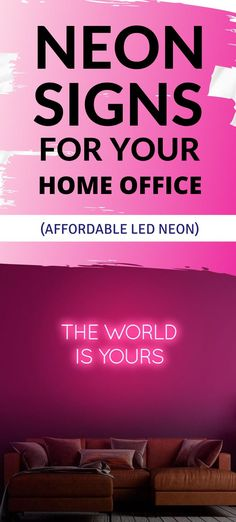 The World is Yours - be it your bedroom, office or a man cave, this neon sign is the perfect addition to your empty walls. Neon Home Decor, The Heat, Custom Neon Signs, Empty Wall, Change, Bedroom Office, Led, Workout, World