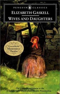 Wives and Daughters by Elizabeth Gaskell  #Penguin Classics