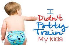 How I Didn't Potty Train My Kids