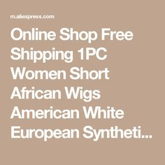 Online Shop Free Shipping 1PC Women Short African Wigs American White European Synthetic Ombre High Temperature Jewish Kosher U Part Wig | Aliexpress Mobile