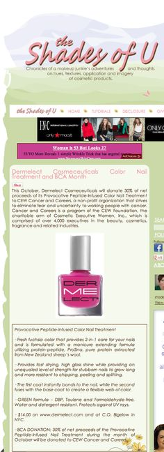 """The Shades of U: """"This October, Dermelect Cosmeceuticals will donate 30% of net proceeds of its Provocative Peptide-Infused Color Nail treatment to CEW Cancer and Careers."""""""