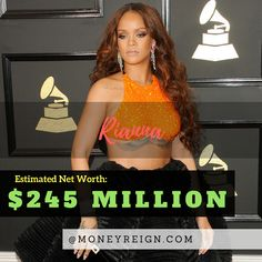 Rihanna isn't just one of the most successful music and R&B artists of our time, she is also one of the richest. Rihanna currently has a net worth of more than $245 million.
