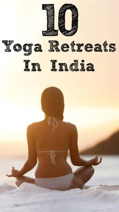 Top 10 Yoga Retreats In India : @kailynkee01 and @dearmanfd we're going to one of these someday!!!!!!!!!!!!