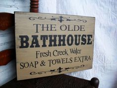 The Olde Bathhouse Sign-the olde bathhouse primitive wooden sign routed edge Primitive Bathrooms, Primitive Homes, Primitive Kitchen, Vintage Bathrooms, Rustic Bathrooms, Primitive Crafts, Country Primitive, Primitive Signs, Primitive Antiques