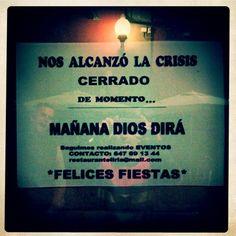 La crisis aprieta y ahoga, pero sin perder el sentido del humor. Centro comercial Monopol, Las Palmas de Gran Canaria