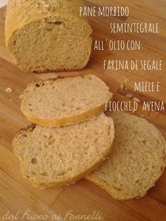 Più lungo il titolo della ricetta che il tempo necessario per realizzarla: pane morbido semintegrale all'olio con farina di segale, miele e fiocchi d'avena!