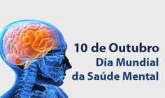 JUIZ DE FORA SEGURA : 10/10- Dia Mundial da Saúde Mental/Dia Mundial con...