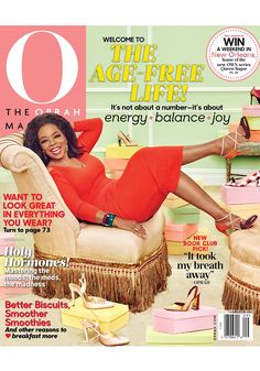 """O, The Oprah Magazine September Cover. Welcome to the Age-Free Life! """"Age, in my opinion, is a mere suggestion for how to conduct oneself,"""" says Oprah. This month it's not about a number—it's about energy, balance and joy."""
