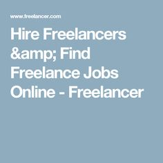 f5bd4695f Hire Freelancers & Find Freelance Jobs Online - Freelancer Start Up  Business, Business Tips,