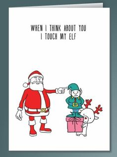 11 Holiday Cards For Couples That Are More Naughty Than Nice - http://www.scribbler.com/christmas-cards/i-touch-my-elf?source=awin&utm_source=AWin&awc=3965_1418593000_e5933159b98debb8c15422af17551513