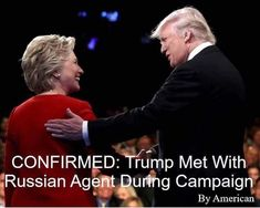 Because I know some people need clarity, the Russian agent is in the picture. Hillary Clinton