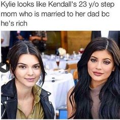 (Kylie Jenner looks like a 23 year old trophy wife married to Kendall's rich dad) Kardashian meme joke Kardashian Memes, Kardashian Jenner, Kylie Jenner, Stupid Funny, Funny Cute, The Funny, Hilarious, Funny Stuff, Funny Things
